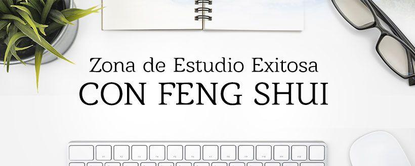 9-Puntos-del-FENG-SHUI-para-ZONAS-de-ESTUDIO-EXITOSAS